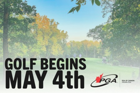 Province of Manitoba announces Golf to begin May 4th!
