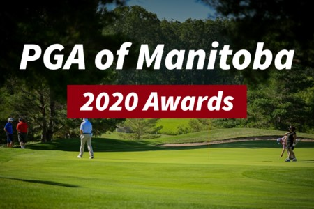 PGA of Manitoba Award Winners!