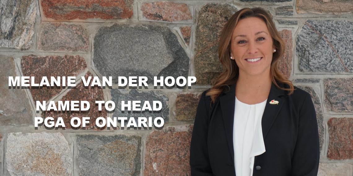 Melanie van der Hoop named to Head PGA of Ontario