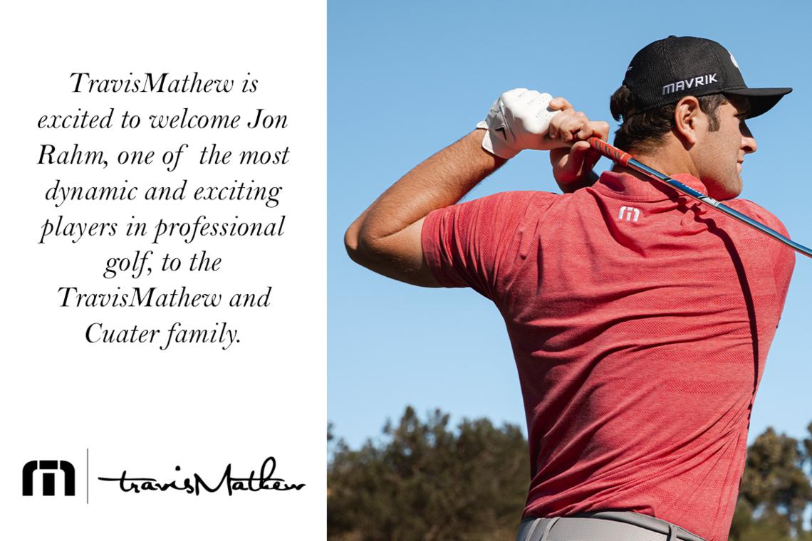 TravisMathew Welcomes Jon Rahm To TravisMathew & Cuater Family