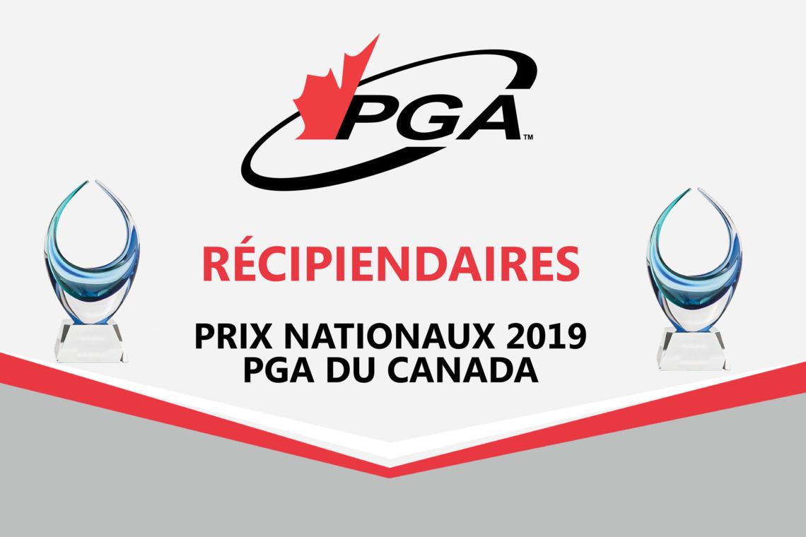 La PGA du Canada est fière d'annoncer ses lauréats des prix nationaux 2019