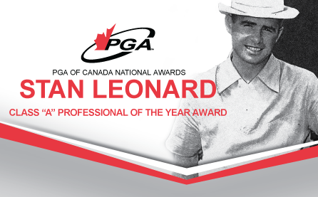 "Stan Leonard, Class ""A"" Professional of the Year Award"