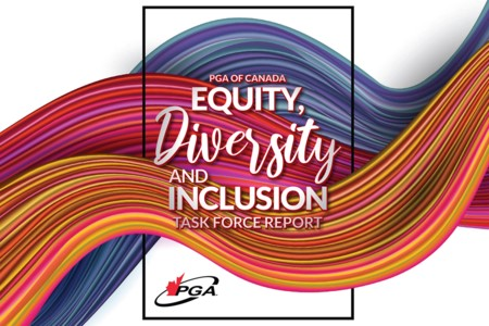 PGA of Canada releases extensive Diversity, Equity, and Inclusion Task Force Report, including 88 recommendations for the association
