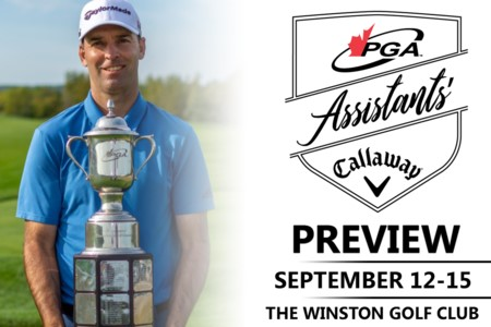 The Winston Golf Club set to host PGA Assistants' Championship of Canada presented by Callaway Golf