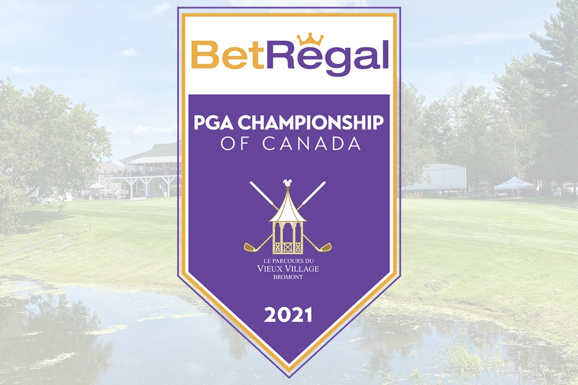 BetRegal Announced as Title Sponsor of the PGA Championship of Canadapresented byTaylorMade Golf and adidas Golf