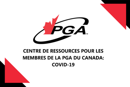 Centre de ressources pour les membres de la PGA du Canada: COVID-19