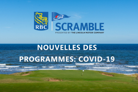 Nouvelles des programmes: COVID-19