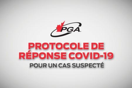 PROTOCOLE DE RÉPONSE COVID-19 POUR UN CAS SUSPECTÉ