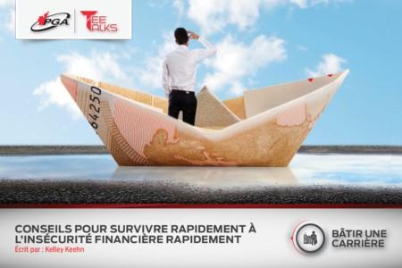 CONSEILS POUR SURVIVRE À L'INCERTITUDE FINANCIÈRE