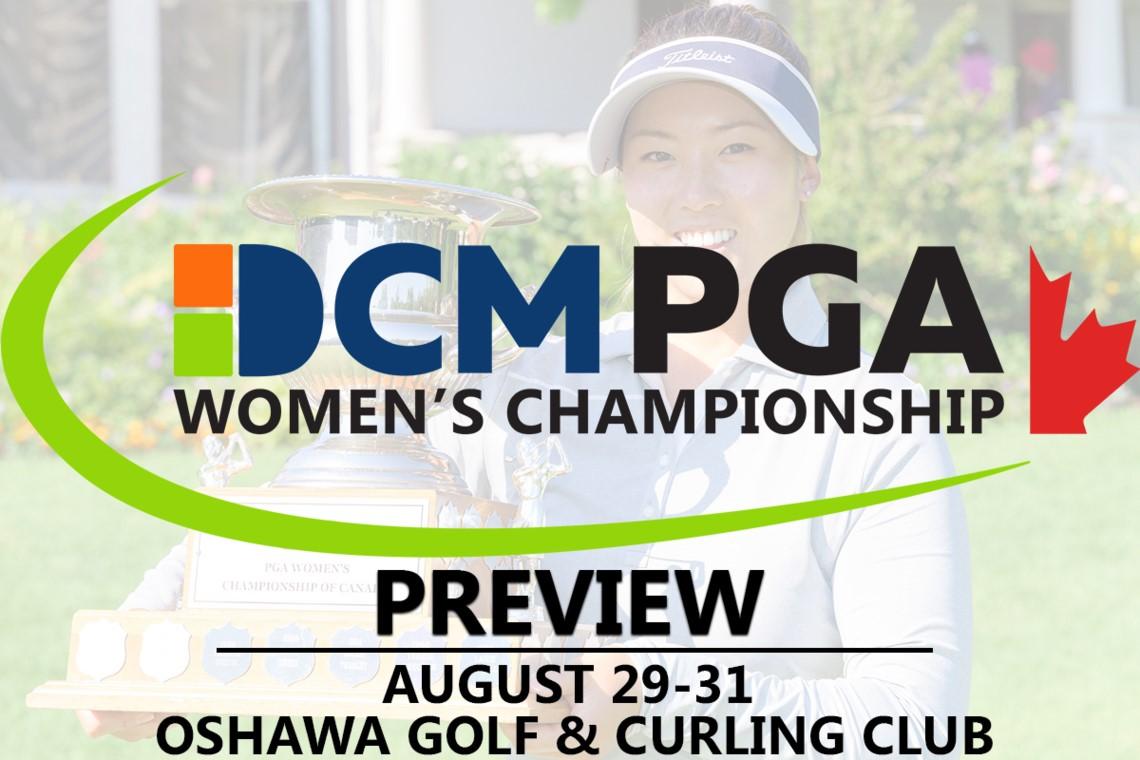 Oshawa Golf and Curling Club set to host 34th DCM PGA Women's Championship of Canada