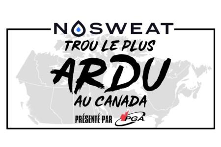 Trou le plus ardu au Canada NoSweat présenté par la PGA du Canada