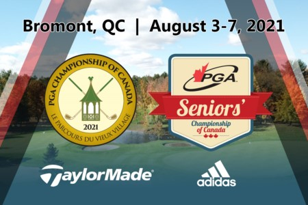 99th PGA Championship of Canada presented by TaylorMade Golf and adidas Golf announced - August 3-7