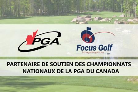 La PGA du Canada et Focus Golf Target annoncent un partenariat pluriannuel