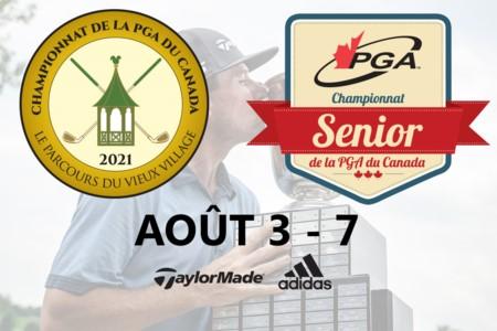 99e Championnat de la PGA du Canada présenté par TaylorMade Golf et adidas Golf ainsi que le championnat senior de la PGA du Canada