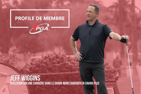 Pleins feux sur les membres: Jeff Wiggins réfléchit à une carrière dans le Grand Nord canadien
