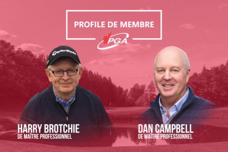 Profil des membres : Dan Campbell et Harry Brotchie - maître professionnel de la PGA du Canada