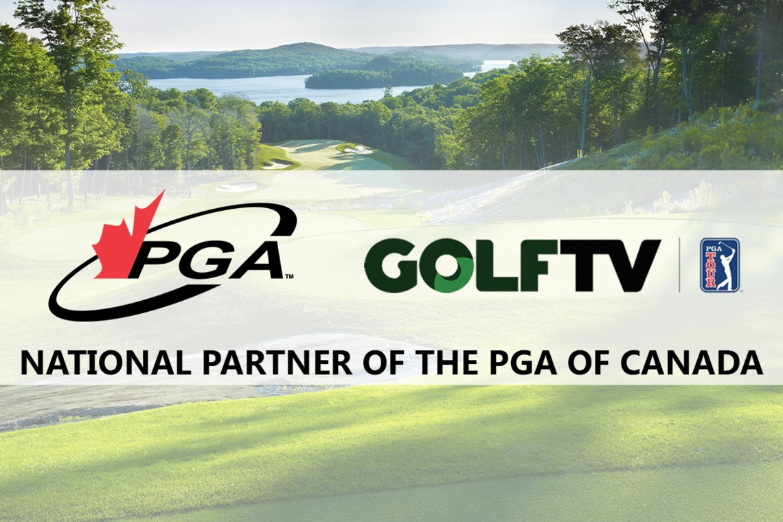 The PGA of Canada Renews Partnership with GOLFTV, Continues Offering Members Priority Access to World-Class Golf Content