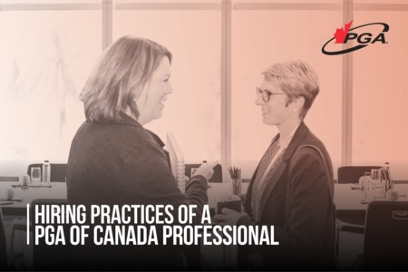 Hiring Practices of a PGA of Canada Professional Key Messages