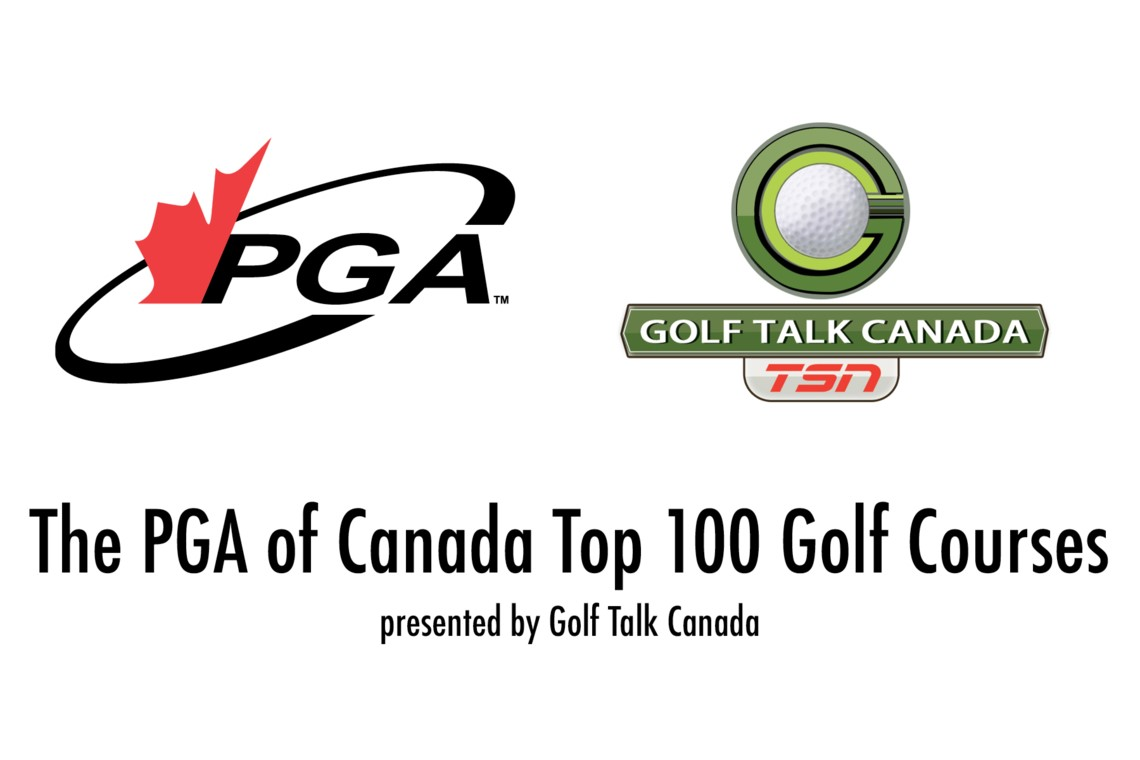 The PGA of Canada's Top 100 Golf Courses presented by Golf Talk Canada
