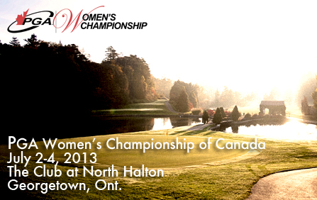 The Club at North Halton Hosts 2013 PGA Women's Championship of Canada